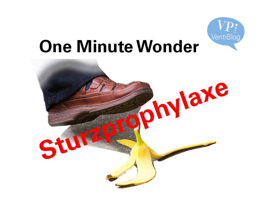 One Minute Wonder Sturzprophylaxe